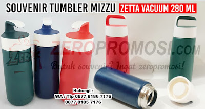 Barang Promosi Zetta Vacuum Tumbler, Zetta Vacuum Tumbler untuk souvenir dengan custom logo, Botol Minum Tumbler Mizzu Zetta Vacuum 280 ml, Tumbler Stainless Steel Zetta Vacuum Tumbler, Souvenir Vacuum Tumbler Stainles Premium untuk Merchandise Perusahaan