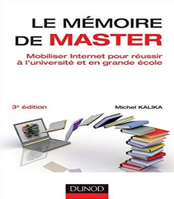 Livre le mémoire de master Mobiliser Internet pour réussir à l'université et en grande école de Michel Kalika en PDF