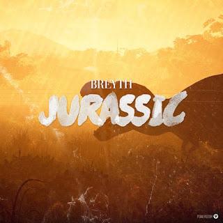 Breyth - Jurassic (EP)