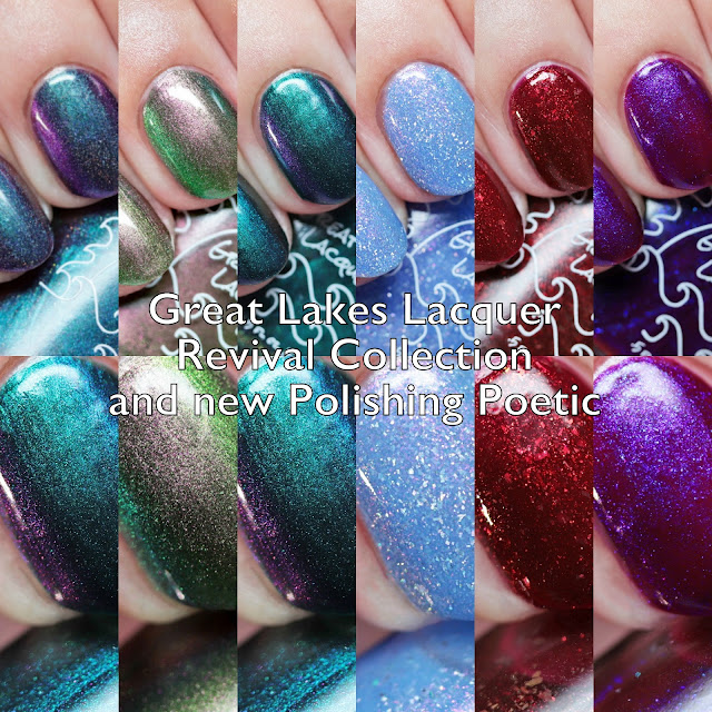 Great Lakes Lacquer Revival Collection and New Polishing Poetic
