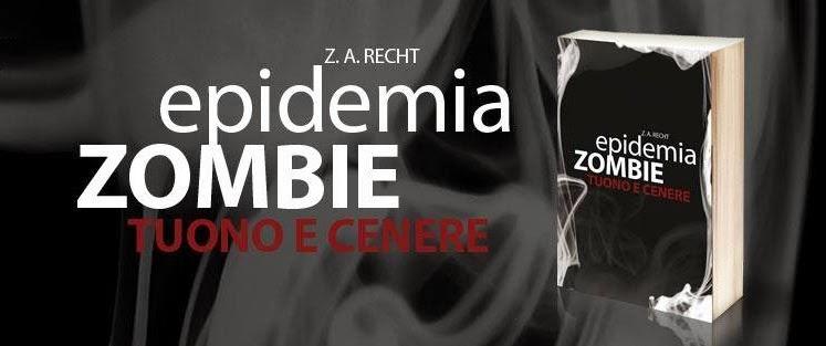 Epidemia Zombie #2 Tuono e Cenere