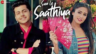 Sun Le Saathiya Song Lyrics
