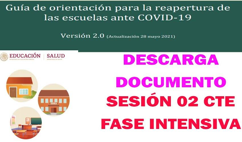 CTE fase intenstiva - Guía de orientación para la reapertura de las escuelas ante COVID-19