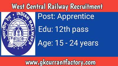 West Central Railway Apprentice Recruitment, West Central Railway recruitment