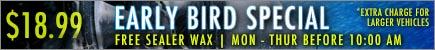 Early bird car wash special at Overland Carwash at $18.99