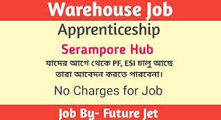 Warehouse Job||Serampore