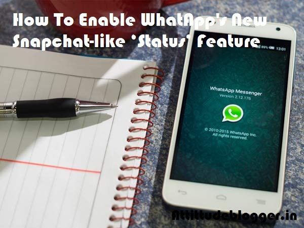 How To Enable WhatsApp New Status Feature