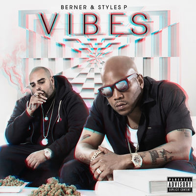 Berner & Styles P - Vibes - Album Download, Itunes Cover, Official Cover, Album CD Cover Art, Tracklist