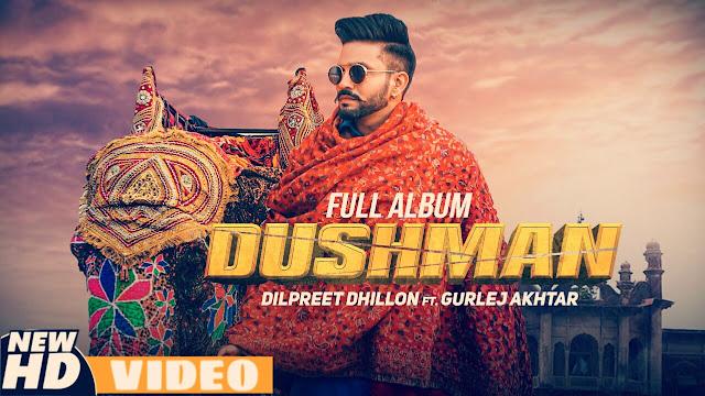 Dushman Song Dilpreet Dhillon, Dushman Lyrics Dilpreet Dhillon