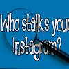 Cara Mengetahui Stalker Instagram Dengan Mudah dan Cepat