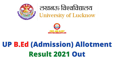Sarkari Result: UP B.Ed (Admission) Allotment Result 2021 Out