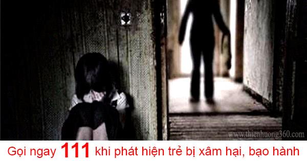 gọi ngay 111 khi phát hiện trẻ bị xâm hại, bạo hành