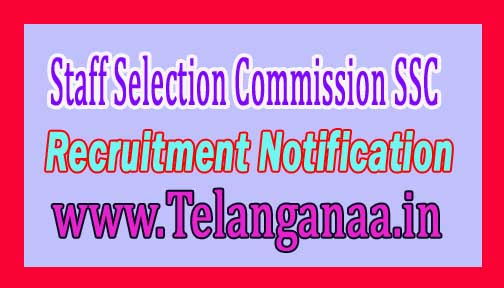 Staff Selection Commission SSC Recruitment Notification 2016