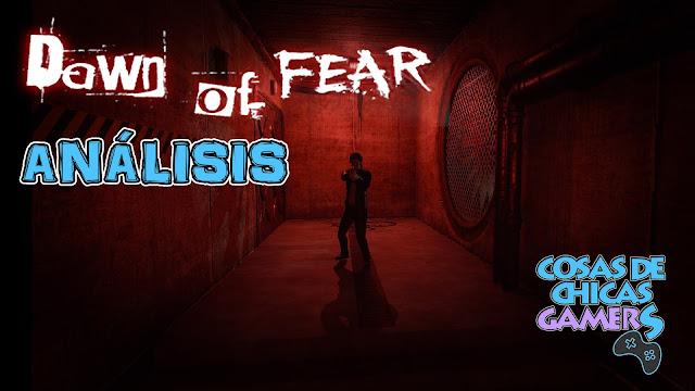 Análisis Dawn of Fear para PS4
