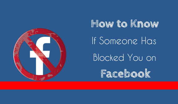 How To Find If Someone Blocked You On Facebook