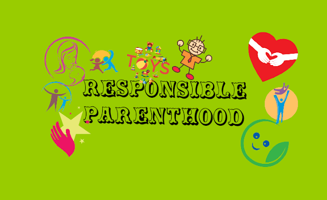 Need for Responsible Parenthood
