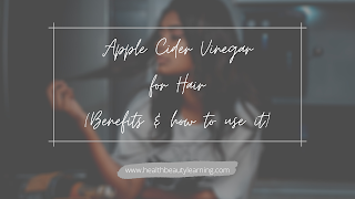 benefits of using apple cider vinegar for hair