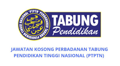 Jawatan Kosong PTPTN 2019 Perbadanan Tabung Pendidikan Tinggi Nasional