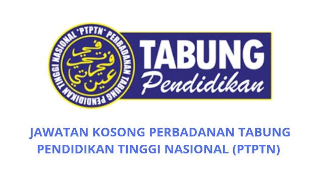 Jawatan Kosong PTPTN 2021 Perbadanan Tabung Pendidikan Tinggi Nasional