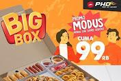 PHD Big Box Promo Modus Modal Gak Sampe Seratus Cuma 99Ribu Periode 20 - 22 Maret 2020