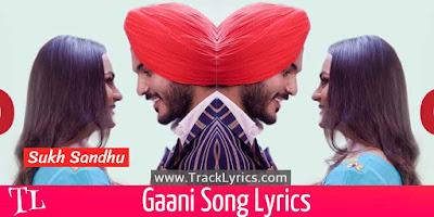 gaani-lyrics-sukh-sandhu