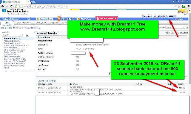 23 September 2016 ko Dream11 se mere bank acocunt me 803 rupees ka payment mila-see my Internet banking screenshot