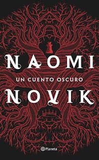 Libro Un cuento oscuro de Naomi Novik