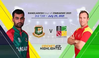 Zimbabwe vs Bangladesh 3rd T20I 2021