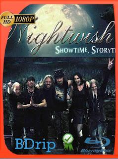 Nightwish : Showtime, Storytime (2013) BDRIP1080pLatino [GoogleDrive] SilvestreHD