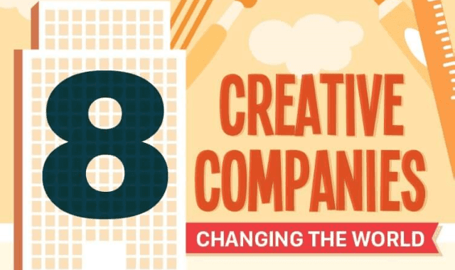8 Creative Companies Changing the World