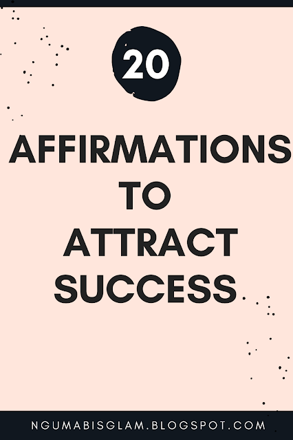 20 Affirmations To Attract Success
