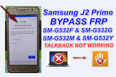 Samsung J2 Prime FRP Bypass Without Pc-Talkback Not Working