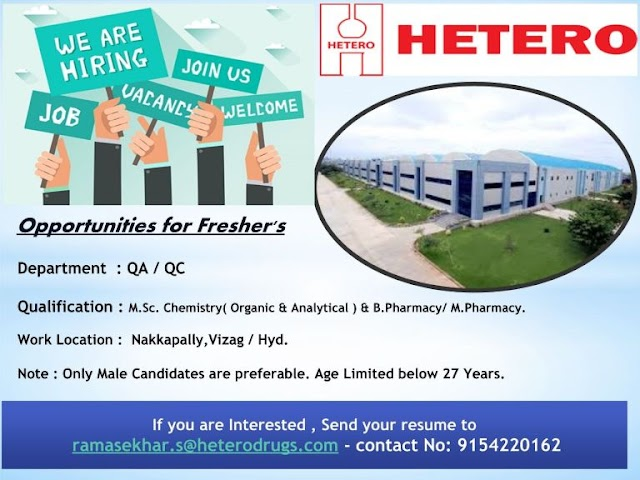 Hetero Labs | Urgent openings for Freshers in QC/QA at Hyderabad/Vizag | Send CV