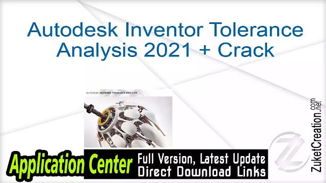 Autodesk Inventor Tolerance Analysis 2021 + Crack