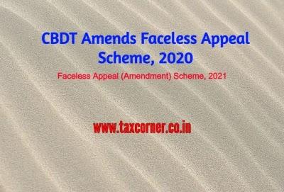 CBDT Amends Faceless Appeal Scheme, 2020