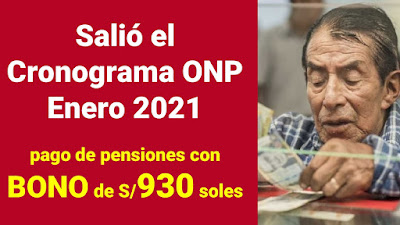 Salió el Cronograma enero 2021 ONP del pago de pensiones en el BANCO DE LA NACION
