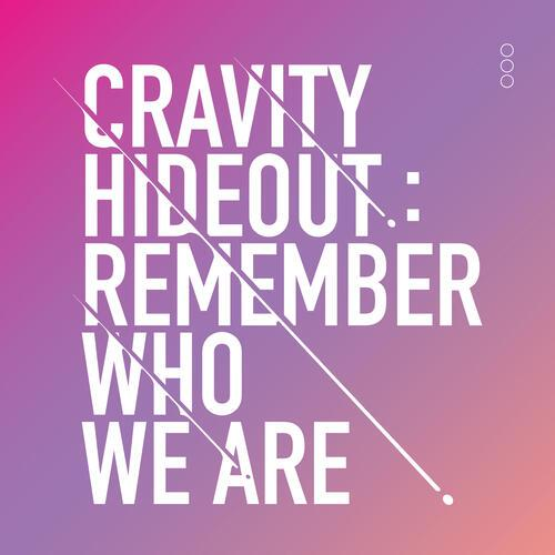 Cravity Hideout: Remember Who We Are