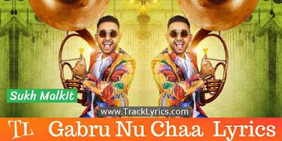 gabru-nu-chaa-song-lyrics