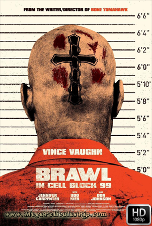 Brawl In Cell Block 99 [1080p] [Latino-Ingles] [MEGA]