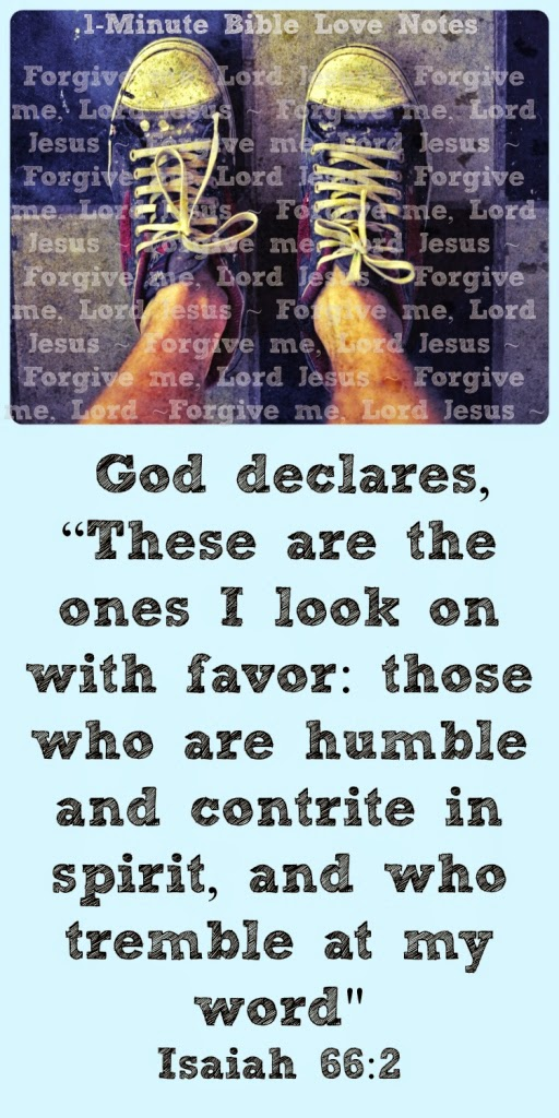 Isaiah 66:2, contrition, contrite, repentance, humility