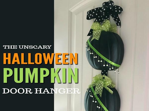 The Unscary DIY Halloween Pumpkin Door Hanger