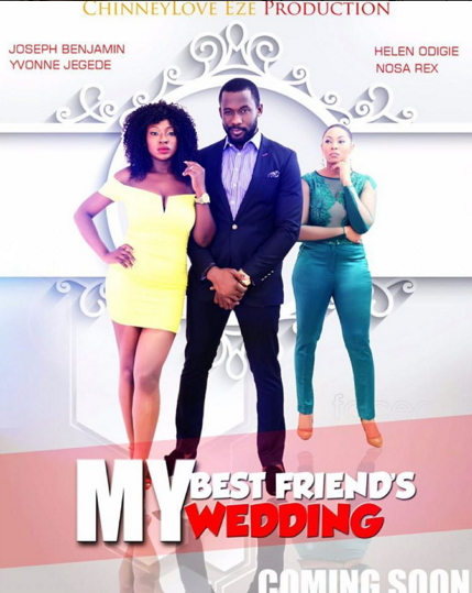 my best friend's wedding nollywood movie