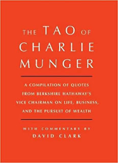 Tao of Charlie Munger: A Compilation of Quotes from Berkshire Hathaway's