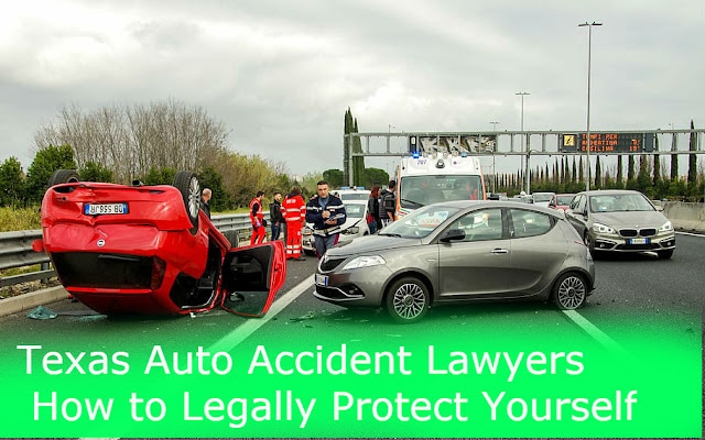 Texas Auto Accident Lawyers - How to Legally Protect Yourself