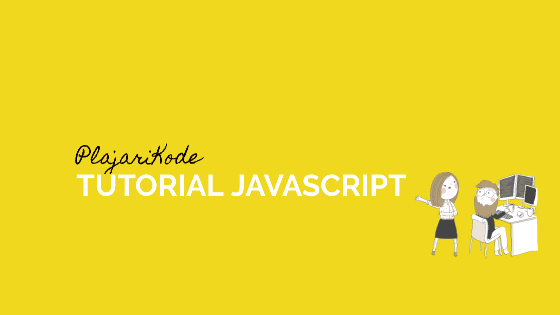 PlajariKode - Tutorial JavaScript