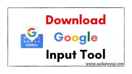 Google Input Tools Download Kaise Kare