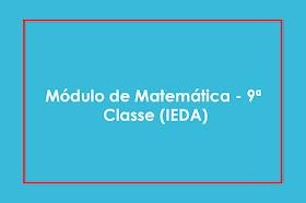 Módulo de Matemática - 9ª Classe (IEDA)