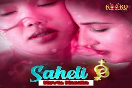 Saheli (Kooku) WebSeries Star Cast and Crew Review Release Date