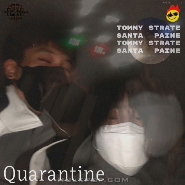 Tommy Strate, Santa Paine – Quarantine – Single