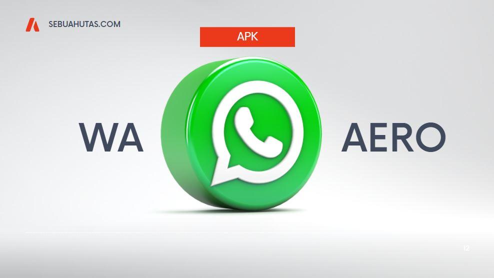 download wa aero terbaru sebuahutas